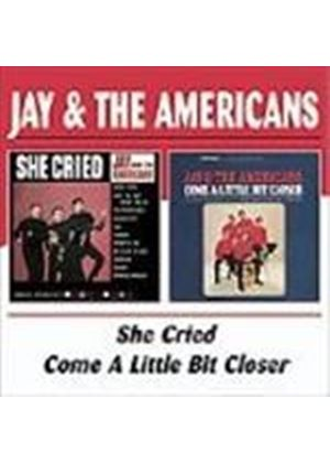 Jay & The Americans - She Cried/Come A Little Bit Closer