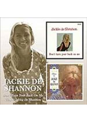 Jackie De Shannon - Dont Turn Your Back On Me/This Is Jackie De Shannon (Music CD)