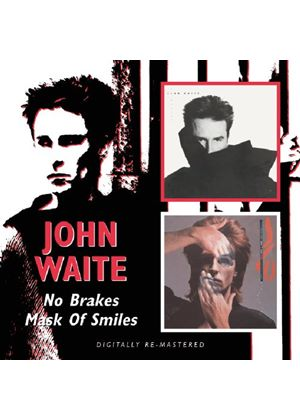 John Waite - No Brakes/Mask Of Smiles (Music CD)