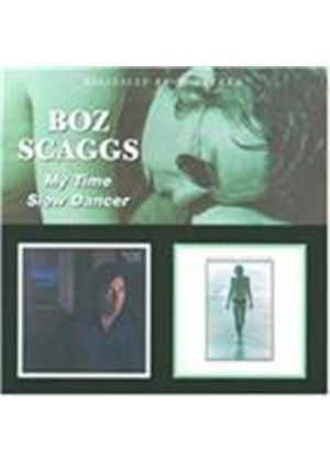 Boz Scaggs - My Time/Slow Dancer (Music CD)