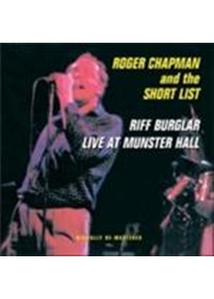 Roger Chapman - Riff Burglar/Live At Munster Hall (Music CD)