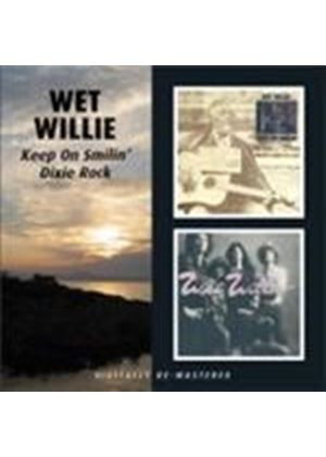 Wet Willie - Keep On Smilin'/Dixie Rock (Music CD)