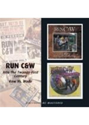 Run C & W - Into The Twangy-First Century/Row Vs Wade (Music CD)