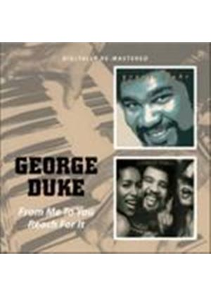 George Duke - From Me To You/Reach For It (Music CD)