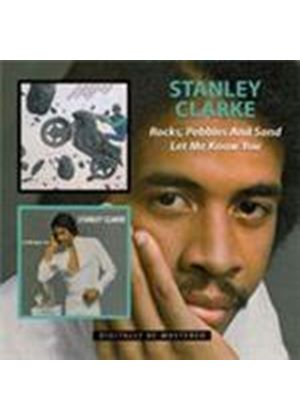 Stanley Clarke - Rocks Pebbles And Sand/Let Me Know You (Music CD)