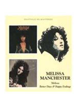 Melissa Manchester - Melissa/Better Days And Happy Endings (Music CD)