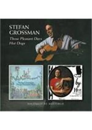 Stefan Grossman - Those Pleasant Days/Hot Dogs (Music CD)