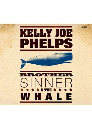 Kelly Joe Phelps - Brother Sinner & The Whale (Music CD)