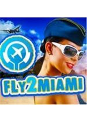 Various Artists - Fly 2 Miami (Music CD)