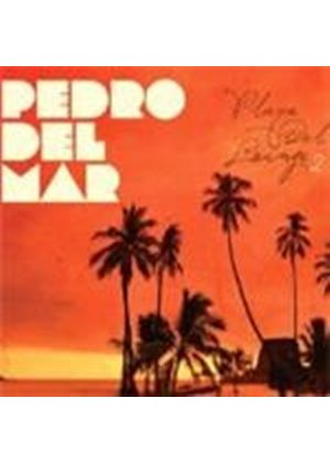 Pedro del Mar - Playa Del Lounge, Vol. 2 (Music CD)