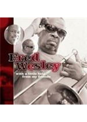 Fred Wesley - With A Little Help From My Friends (Music CD)