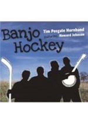 Tim Posgate - Banjo Hockey (Music CD)
