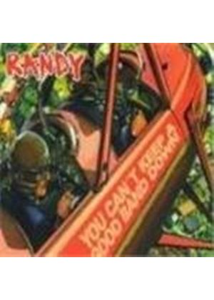 Randy - You Can't Keep A Good Band Down