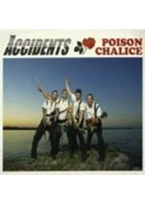 ACCIDENTS - Poison Chalice