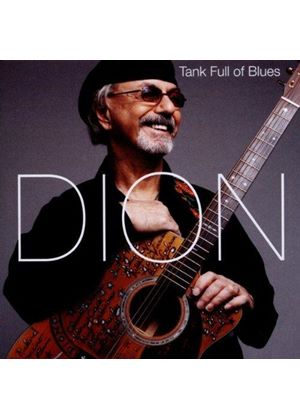 Dion - Tank Full of Blues (Music CD)