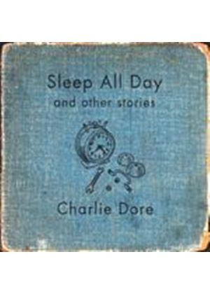 Charlie Dore - Sleep All Day (Music CD)