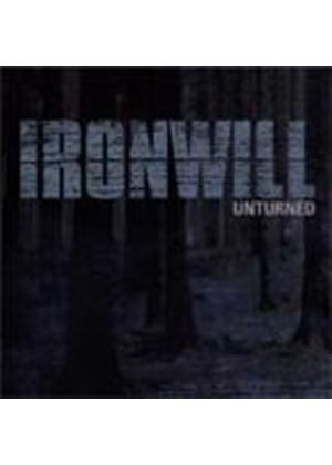 Ironwill - Unturned (Music CD)