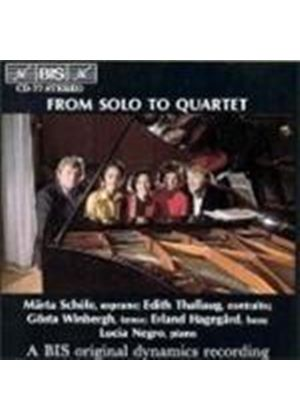 VARIOUS COMPOSERS - From Solo To Quartet (Negro, Hagegard, Winbergh, Thallaug)
