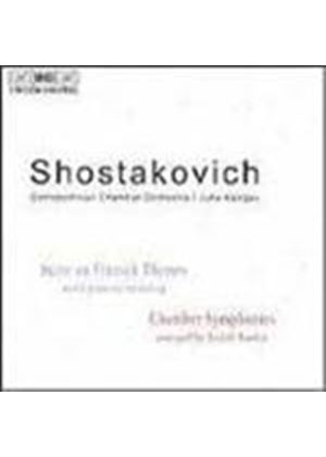 Shostakovich: Chamber Symphonies; Suite on Finnish Themes