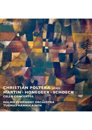 Christian Poltéra plays Martin, Honegger, Schoeck Cello Concertos (Music CD)