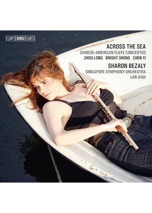 Across The Sea: Chinese-American Flute Concertos (Music CD)