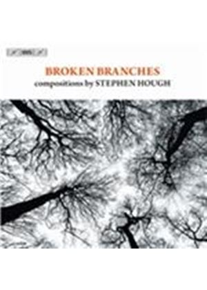 Broken Branches: Compositions By Stephen Hough (Music CD)
