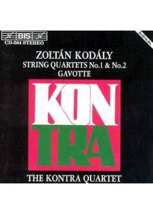 Kodaly: String Qaurtets Nos 1 and 2; Gavotte