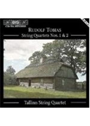 Tobias: String Quartets Nos. 1 and 2