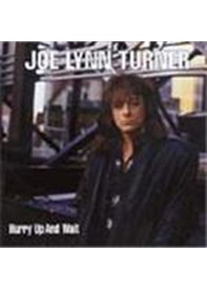 Joe Lynn Turner - Hurry Up And Wait