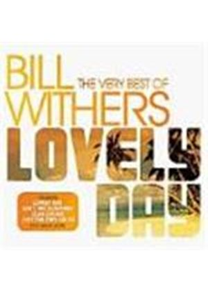 Bill Withers - Lovely Day (The Very Best Of Bill Withers)