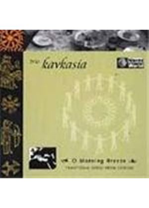 Trio Kavkasia - O Morning Breeze (Traditional Songs From Georgia)