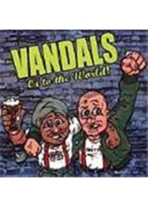 Vandals (The) - Oi To The World [Remastered]