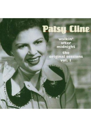 Patsy Cline - Walking After Midnight (The Original Sessions Vol.1)