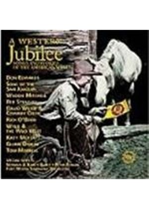 Various Artists - Western Jubilee, A (Songs And Stories Of The American West)