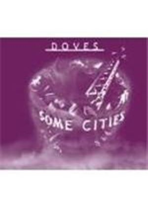Doves - Some Cities (+ DVD)