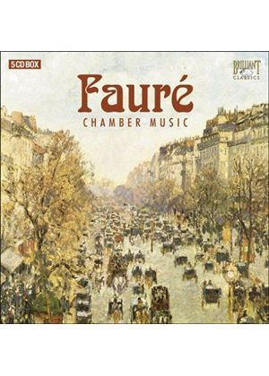 Fauré: Chamber Works