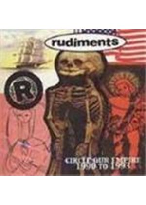Rudiments - Circle Our Empire 1990-1992