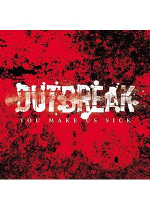 Outbreak (2) - You Make Us Sick