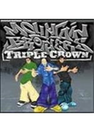 Mountain Brothers - Triple Crown [PA]