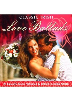Various Artists - 20 Classic Irish Love Ballads