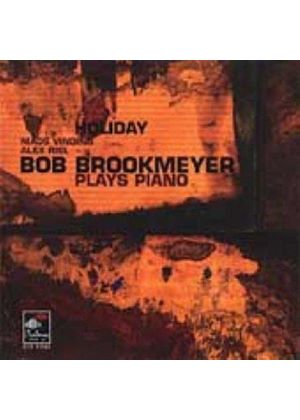 Bob Brookmeyer - Holiday (Bob Brookmeyer Plays Piano)