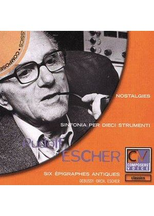 Escher: Nostalgies song cycle and Orchestral Works
