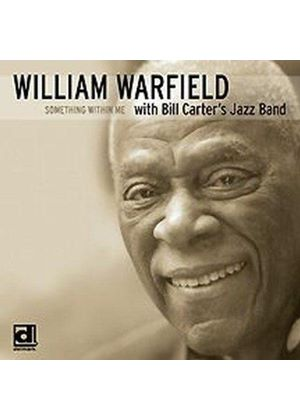 William Warfield & Bill Carter's Jazz Band - Something Within Me