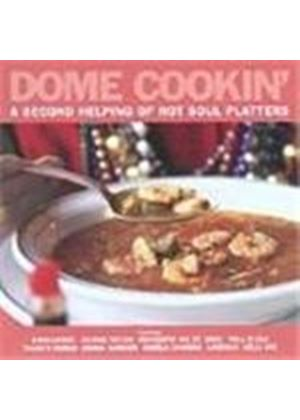 Various Artists - Dome Cookin' Vol.2 (Second Helping Of Hot Soul Platters)
