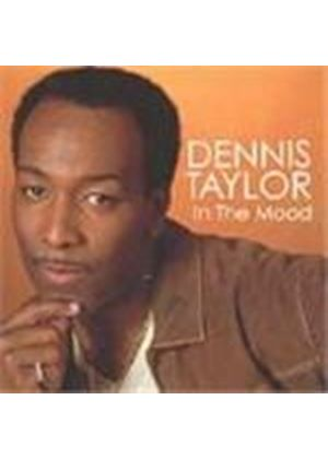 Dennis Taylor - In The Mood