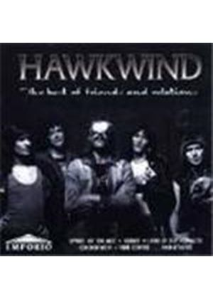 Hawkwind - Best Of Friends And Family, The