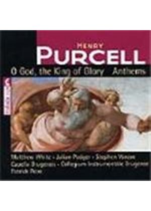 Purcell: O God, the King of Glory Anthems