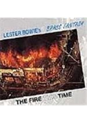 Lester Bowie & The Brass Fantasy - Fire This Time, The