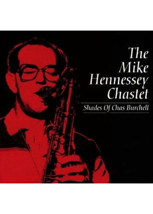 Mike Hennessey - Shades Of Chas Burchell