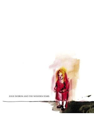 Julie Doiron & The Wooden Stars - Julie Dorion And The Wooden Stars